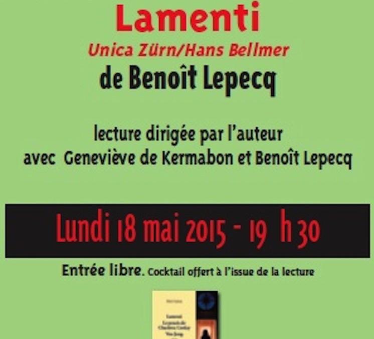 18 mai 2015 – Lamenti – Unica Zürn / Hans Bellmer