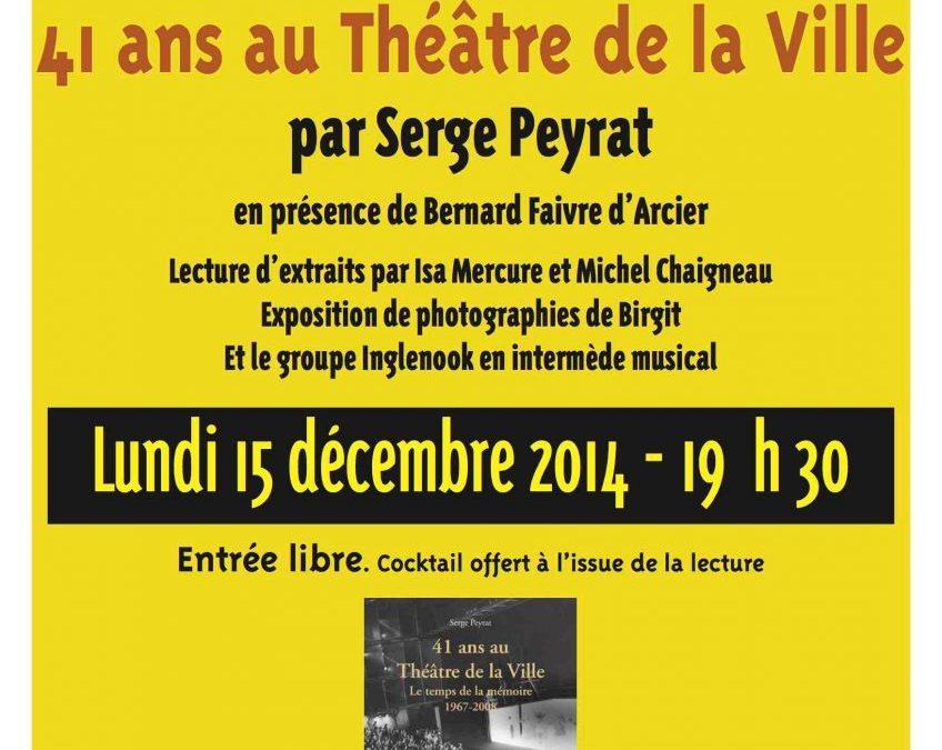 15 décembre 2014 – 41 ans au Théâtre de la Ville