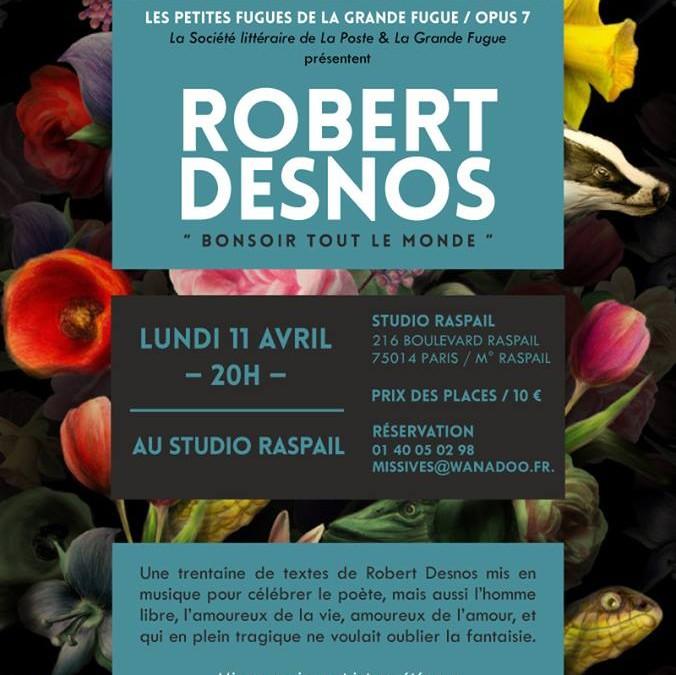 11 avril 2016 Robert Desnos – Bonsoir tout le monde –