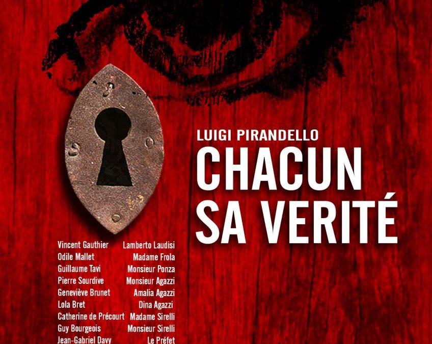11 juin 2016 Chacun sa vérité de Luigi Piandello