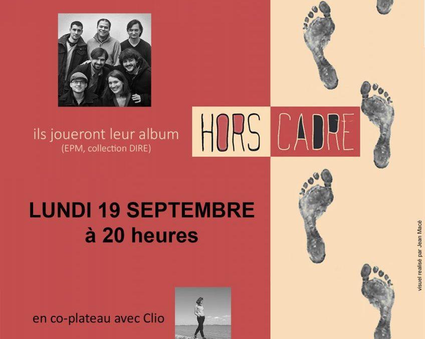 Lundi 19 septembre 2016 concert Hors-cadre