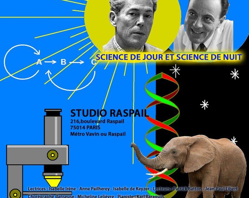 17 juin 2017 François Jacob et Jacques Monod – Science de jour et science de nuit