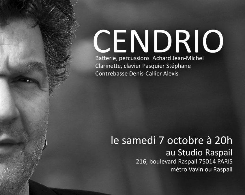 samedi 7 Octobre CENDRIO