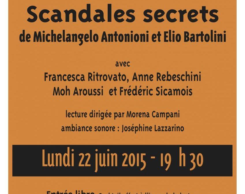 22 juin 2015 – Scandales secrets