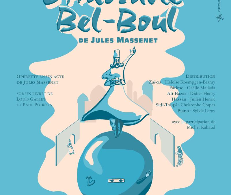 Lundi 24 juin 2019 : Théâtre- L'Adorable Bel-Boul
