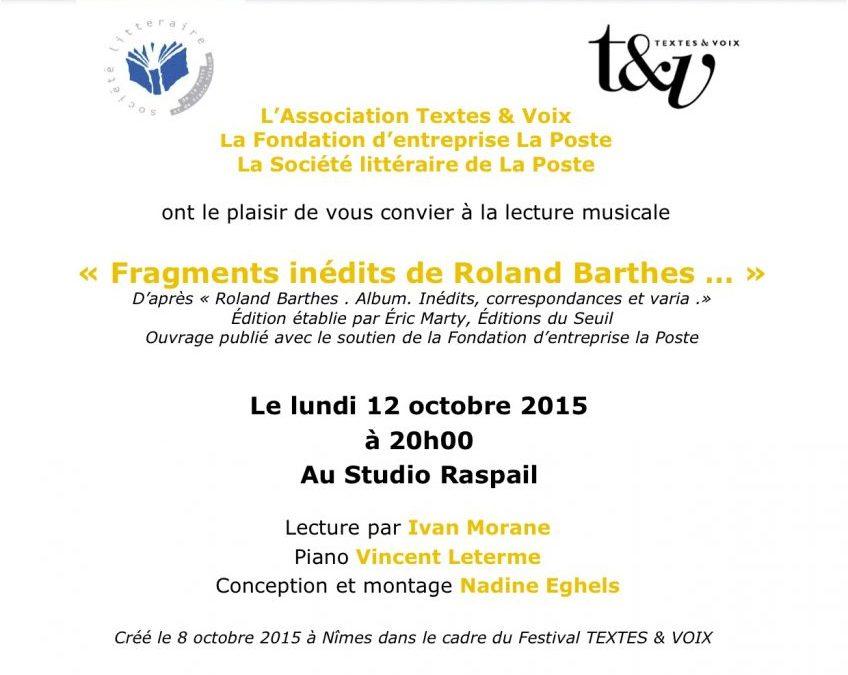 12 octobre 2015 – Fragments inédits de Roland Barthes …