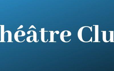 Lundi 3 février 2020 – 20h | Théâtre Club