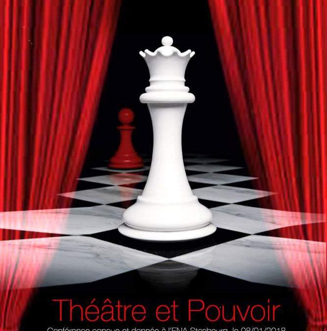 Lundi 25 mars 2019 à 20h – Théâtre et Pouvoir